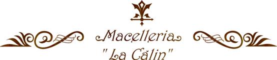 Macelaria La Calin